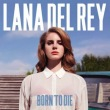 Born To Die专辑 Lana Del Rey