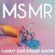 Candy Bar Creep Show专辑 Ms Mr
