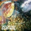 Soft Will专辑 Smith Westerns