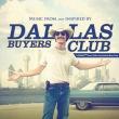 Dallas Buyers Club (达拉斯买家俱乐部原声)专辑 Various Artists