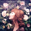 The Dream专辑 Tashaki Miyaki