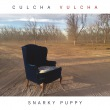 Culcha Vulcha专辑 Snarky Puppy